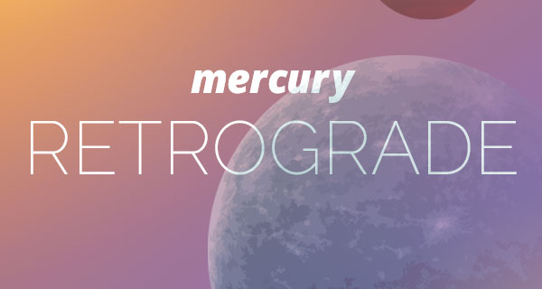 mercury-retrograde_20180322_600x320